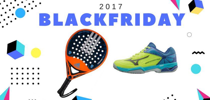 87ebdcb9 Black Friday Padel 2017: Encuentra YA las mejores ofertas para el pádel