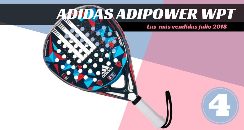 Las  10 palas de pádel más vendidas del mes de julio 2018 - Adidas Adipower World Padel Tour