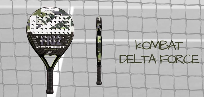 Las 4 mejores palas de pádel de Kombat Padel, Kombat Delta Force
