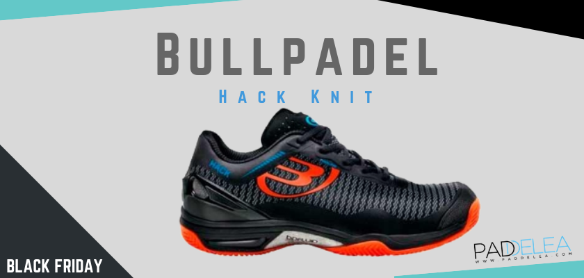 Black Friday Zapatillas de padel 2018, las 8 mejores ofertas que no puedes dejar escapar, Bullpadel Hack Knit