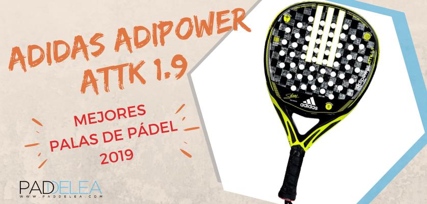 Mejores palas de pádel 2019 - Adidas Adipower ATTK 1.9