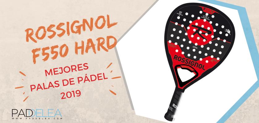 Mejores palas de pádel 2019 - Rossignol F550 Hard