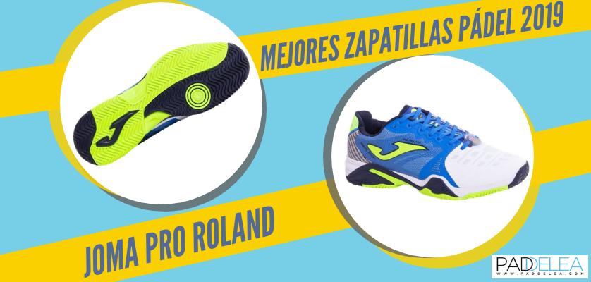 Mejores zapatillas de pádel 2019 - Joma Pro Roland
