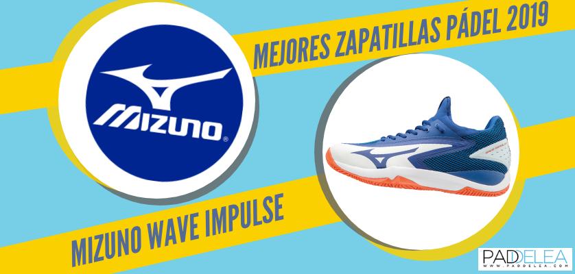Mejores zapatillas de pádel 2019 - Mizuno Wave Impulse