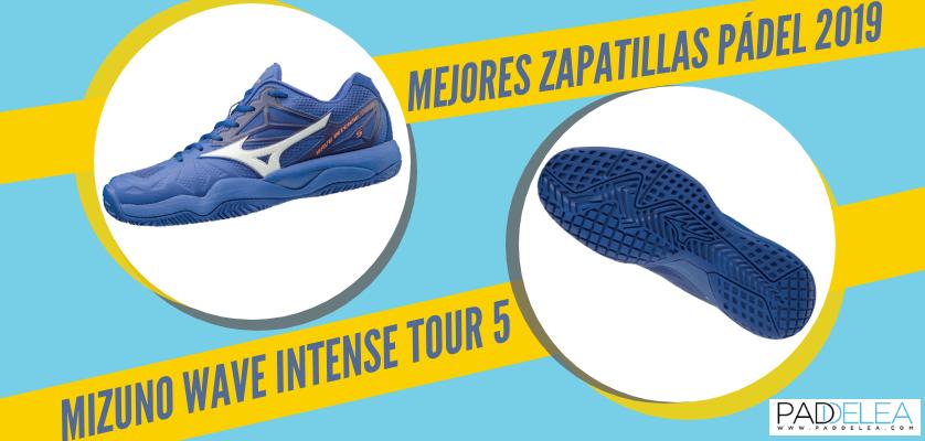 Mejores zapatillas de pádel 2019 - Mizuno Wave Intense Tour 5