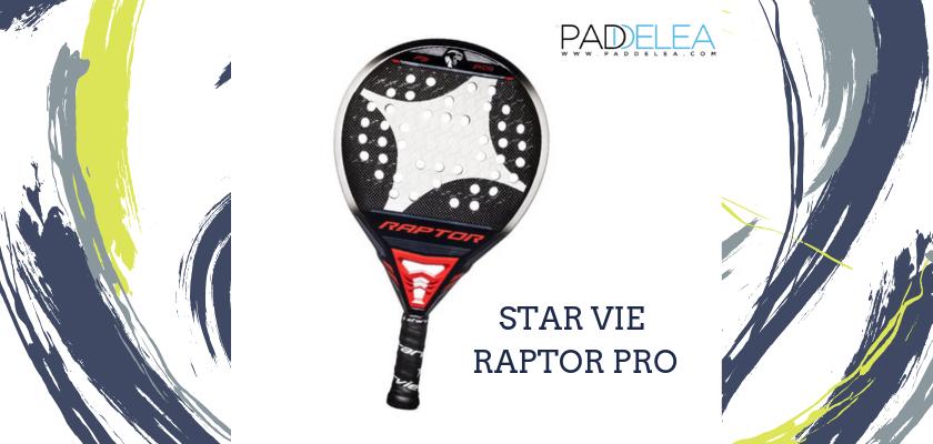 Las mejores palas de pádel de control 2019, Star Vie Raptor Pro