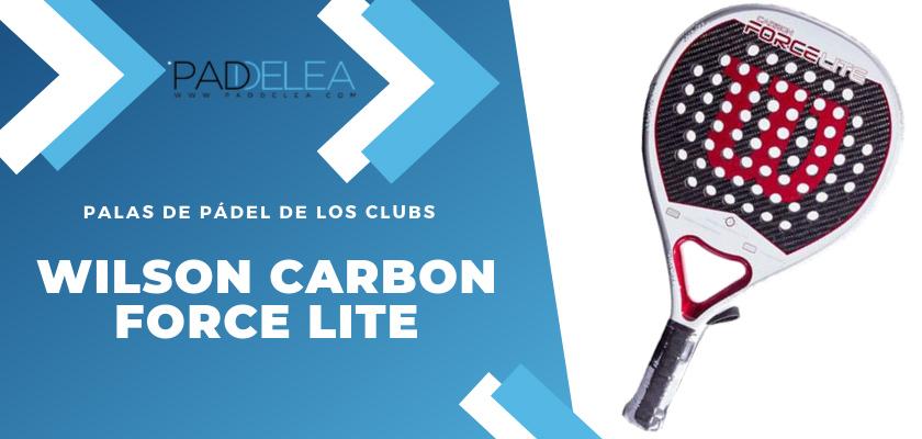 Las 10 palas de pádel que más se ven en los clubes de pádel - Wilson Carbon Force Lite